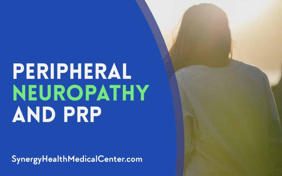 Peripheral Neuropathy and PRP